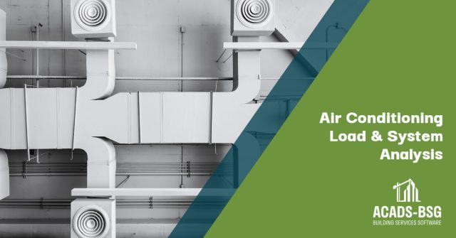Air Conditioning Load & System Analysis